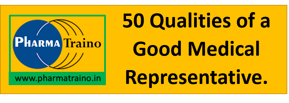 50 Qualities of a Good Medical Representative
